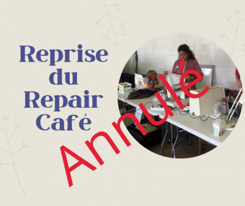 Annulation de la reprise du Repair Café